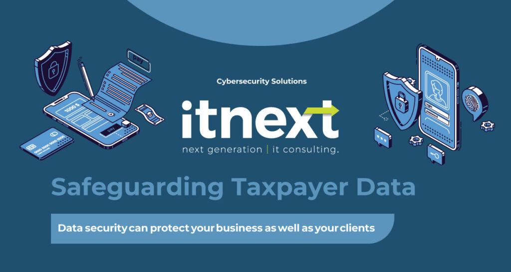 Safeguarding Tax Payer data